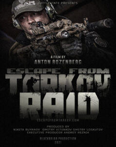 Escape from Tarkov Raid (2021)